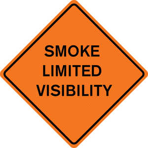 "48"" x 48"" Mesh Sign, ""SMOKE LIMITED VISIBILITY"""