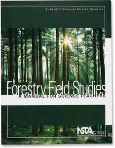 Forestry Field Studies: A Manual for Science Teachers