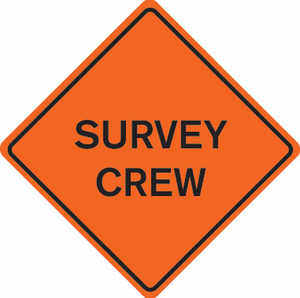 "36"" x 36"" Mesh Sign, ""SURVEY CREW"""